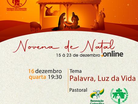 2º Encontro da Novena de Natal Online - tema: Palavra, Luz da Vida