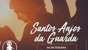 02/10 - Dia dos Santos Anjos da Guarda