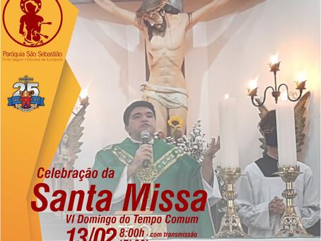 Missa do 6º domingo do tempo comum 14 de Fevereiro