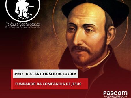 31/07/21 - Dia de Santo Inácio de Loyola