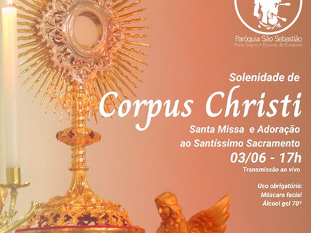 03/06 Solenidade de Corpus Christi