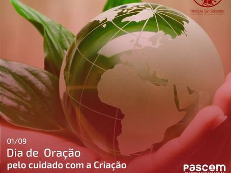 01/09 - Dia Mundial de Oração pelo Cuidado com a Criação