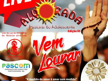 Live da Luz - edição III  Vem Louvar