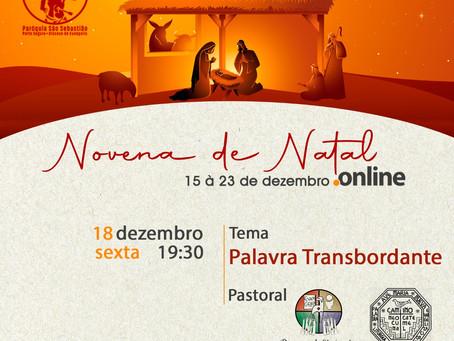 4º Encontro da Novena de Natal online - tema: Palavra Transbordante