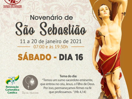 16/01/2021  -  6º dia do Novenário de São Sebastião