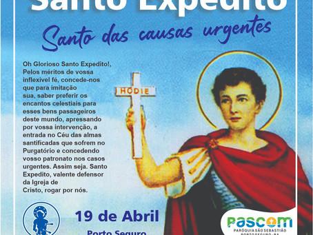 19/04-  Santo Expedito, rogai por nós!