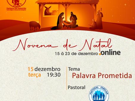 Primeiro dia da Novena de Natal Online - Tema: Palavra Prometida