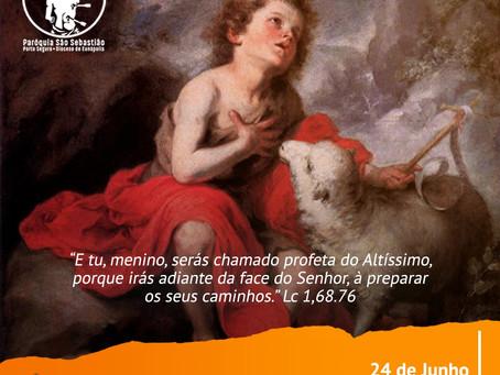 24 de junho - Dia de São João Batista