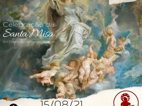 14/08 Santa Missa da Solenidade da Assunção de Nossa Senhora