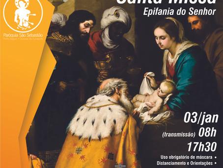 03/01/21 - Santa Missa em seu lar - Solenidade da Epifania do Senhor