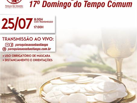 25/07 Missa do XVII domingo do tempo comum