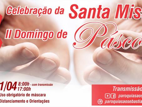 11/04 - Santa Missa do II Domingo da Páscoa - Paróquia São Sebastião
