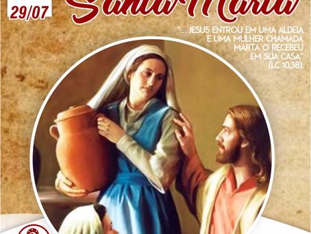 29/07/21 - Dia de Santa Marta