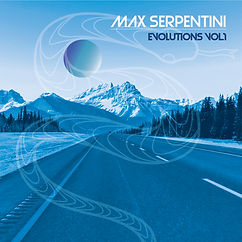 MAX SERPENTINI - EVOLUTIONS VOL.1 ALBUM COVER