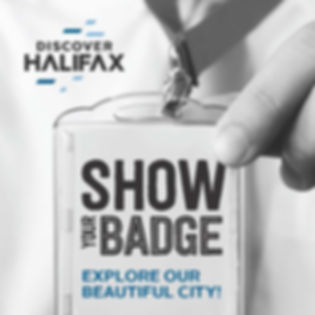 Show Your Badge & Explore Our Beautifu City - Halifax, Nova Scotia