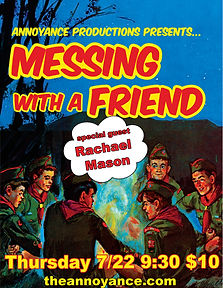 Messing With a Friend (With Rachael Mason)