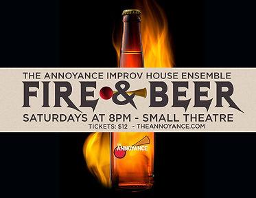 Fire & Beer: The Annoyance House Ensemble