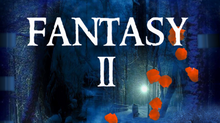 Fantasy II Concert coming soon!!