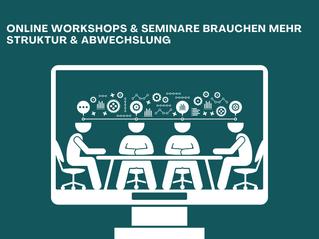 Tipps für interaktive Online Workshops und Online Seminare