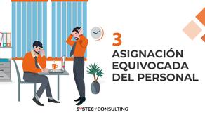 """""""Asignación equivocada del personal"""" (3/10) Factores que destruyen proyectos"""