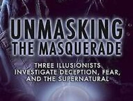Unmasking The Masquerade by Rod Robison, Dr. Toby Travis, & Adrian VanVactor.  F