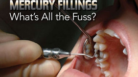 Mercury in your mouth - is it making you sick?