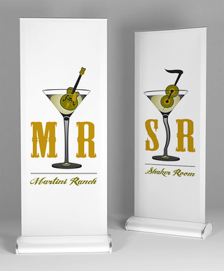 Roll Banners for Martini Ranch and The Shaker Room