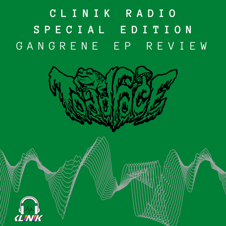SPECIAL EDITION - Toadface Gangrene EP Review