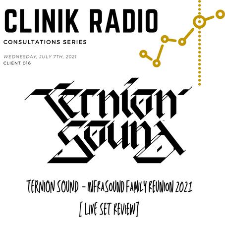 Consultation 016 : Ternion Sound Infrasound Family Reunion Live Set Review