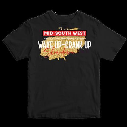 Wake Up Crank Up Showdown T-shirt 2
