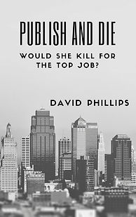 Publish and Die Book by David Phillips