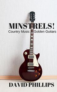 Minstrels!  Book by David Phillips