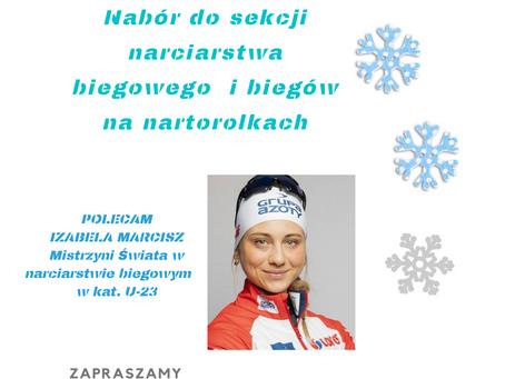 Nabór do sekcji narciarstwa biegowego i biegów na nartorolkach