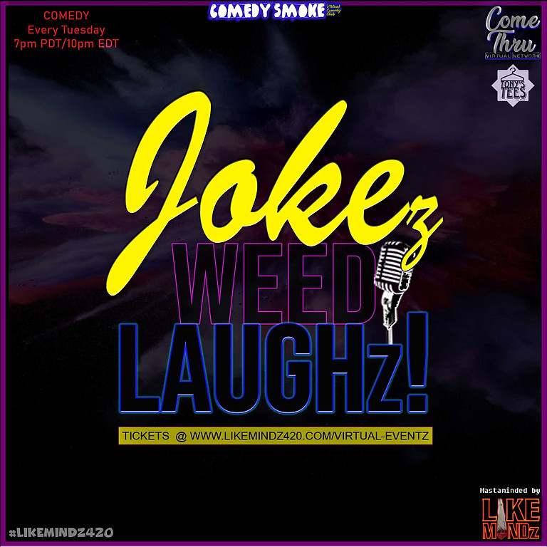 JOKEz WEED LAUGHz! Season 2 Ep. 5