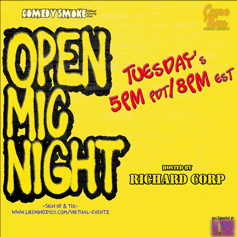 Comedy Smoke Open Mic Night Hosted by Richard Corp  6/27