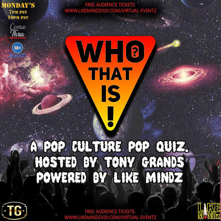 Who That Is! Live Audience  7/26