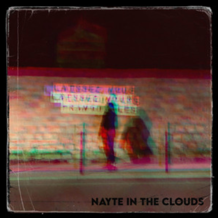 NAYTE IN THE CLOUDS - LAISSEZ-NOUS