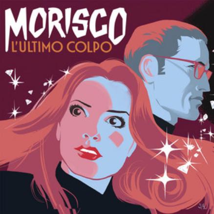 MORISCO - L'ULTIMO COLPO