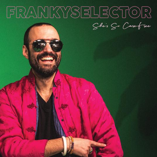 FRANKY SELECTOR - SINGLE
