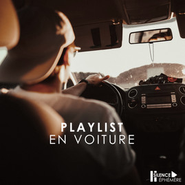 PLAYLIST : EN VOITURE