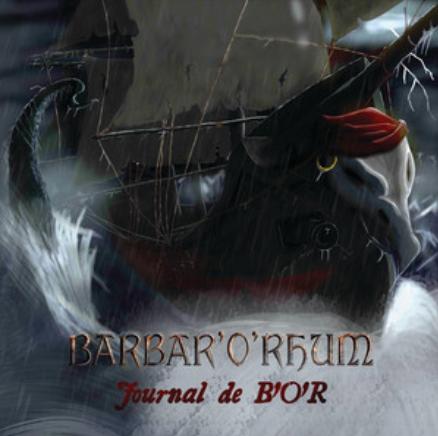 BARBAR'O'RHUM - JOURNAL DE BORD
