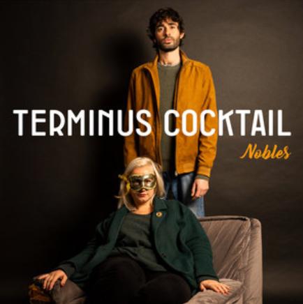 TERMINUS COCKTAIL - NOBLES