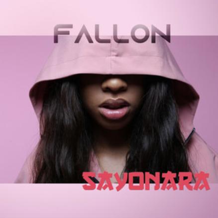 FALLON - SAYONARA