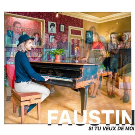 FAUSTIN - SI TU VEUX DE MOI