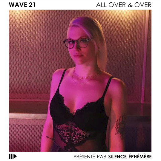 WAVE 21 - ALL OVER & OVER (FEAT. SAM ROBERTS BAND)