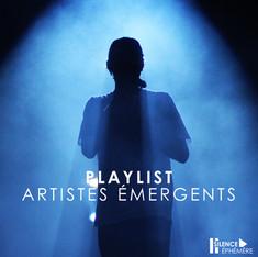 PLAYLIST ARTISTES EMERGENTS