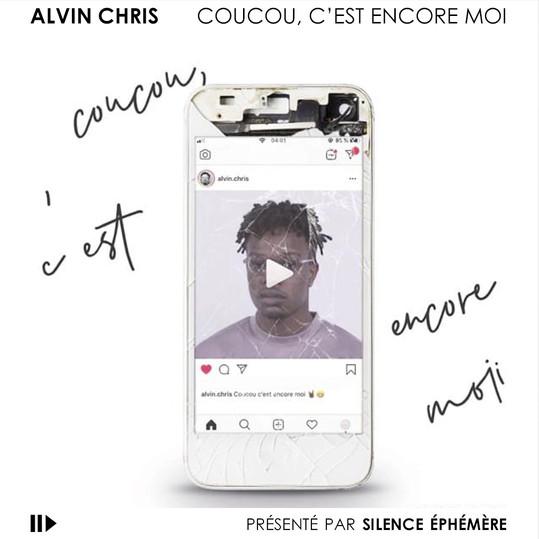 ALVIN CHRIS - COUCOU, C'EST ENCORE MOI