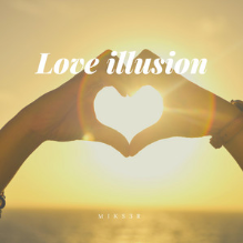 MIKS3R - Love Illusion