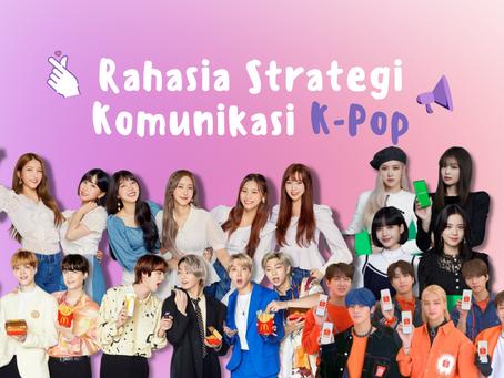 Rahasia Strategi Komunikasi K-Pop