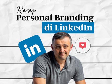 Resep Personal Branding di LinkedIn
